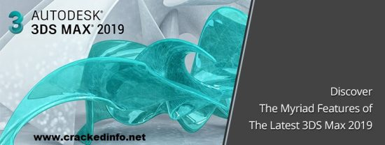 Autodesk 3ds Max 2019 Product Keys & Serial Number Full Download